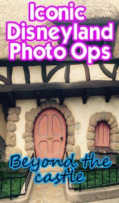 Iconic Disneyland Photo Ops – Beyond the Castle