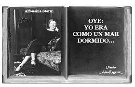 """Alfonsina Storni (1892-1938)  Poetisa y escritora argentina. El 23 de octubre viajó a Mar del Plata y hacia la una de la madrugada Alfonsina abandonó su habitación y se suicidó arrojándose al mar. Se despidió escribiendo a su hijo """"suéñame, que me hace falta"""". «Tienes un deseo: morir. Y una esperanza: no morir»"""