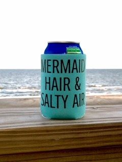 Mermaid Hair Amp Salty Air Koozie Your Life Mermaids And