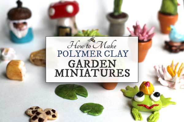 Love dollhouse and fairy garden miniatures? This quick guide will get you started making charms with polymer clay. It's much easier than you think!