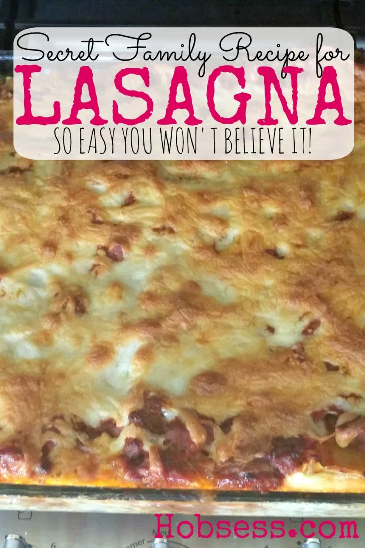 Yes. I did it. I shared my secret family recipe for lasagna. You won't even believe how easy it is to make. Try it and add a new secret family recipe to your collection...