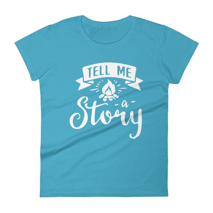 Tell Me A Campfire Story Women's T Shirt