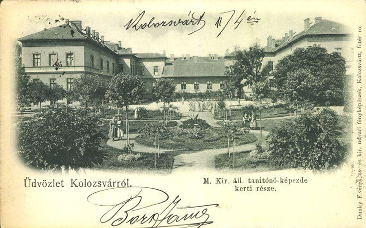 """Bónuszkép: <a class='trdeflink' href=""""http://postcards.arcanum.hu/hu/208748/"""">Üdvözlet Kolozsvárról, M. Kir. áll. tanítónő-képezde kerti része</a> <br /> Postázás dátuma: 1900.11.05, Magyar települések 1945 előtt (OSZK)"""
