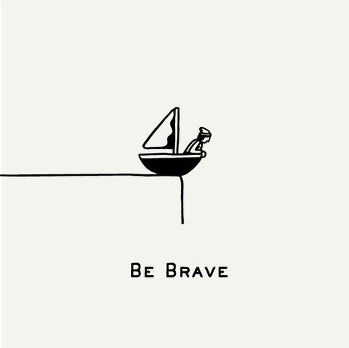 #brave #quote