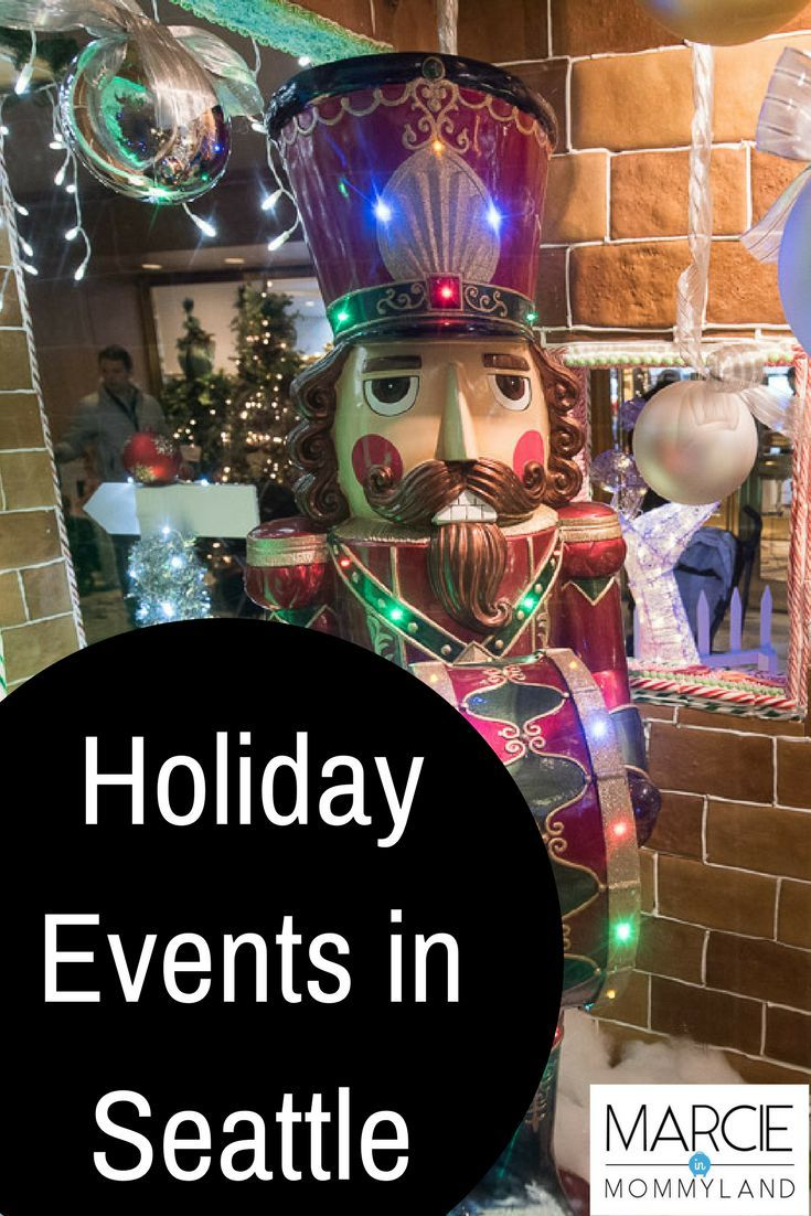 Are you heading to Seattle this holiday season? Be sure to check out the holiday festivities at the Fairmont Olympic Hotel, Pike Place Market, Downtown Seattle Macy's, Westlake Center, Sheraton Seattle and more! Click to read more or pin to save for later. www.marcieinmommyland.com #seattle #PNW