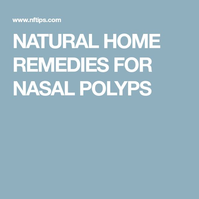 NATURAL HOME REMEDIES FOR NASAL POLYPS