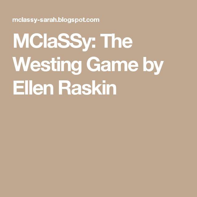 MClaSSy: The Westing Game by Ellen Raskin