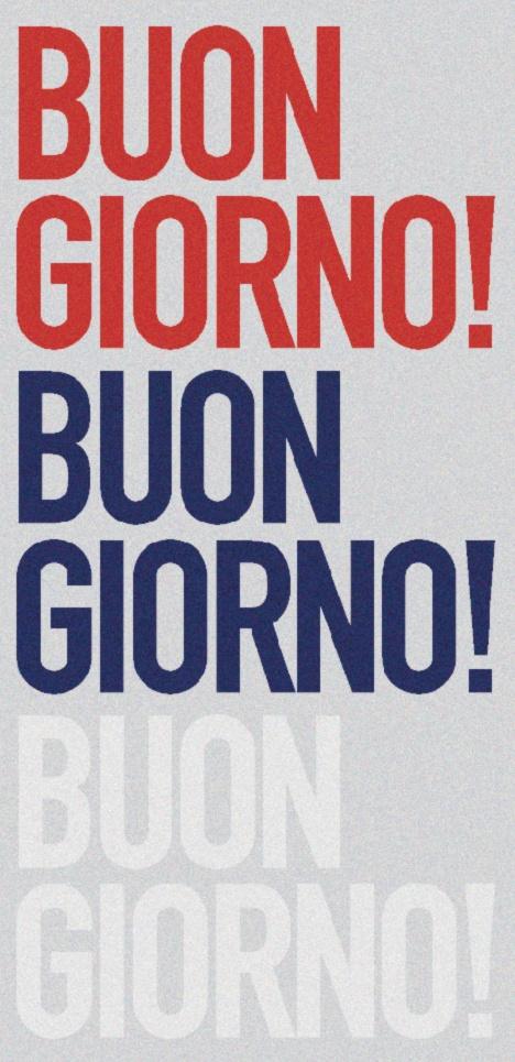 it's Buonasera now, soon it will be Buonanotte