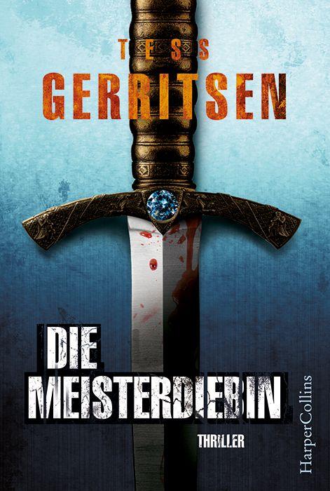 """""""Die Meisterdiebin"""" von Tess Gerritsen (01.09.2016)"""