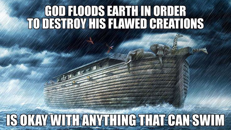 #NoahsArk #TheGreatFlood #God #flood #memes #graphicdesign #marketing #advertising #smallbusiness #smallbiz #MJBPhotographicSolutions