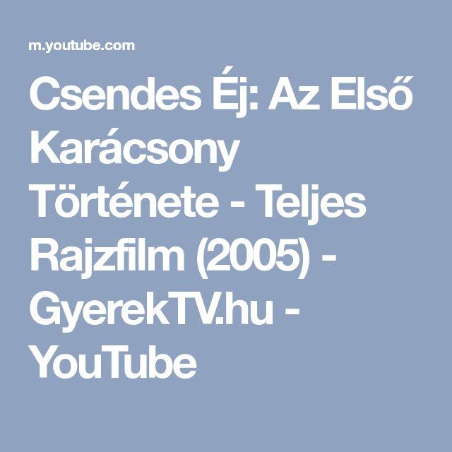 Csendes Éj: Az Első Karácsony Története - Teljes Rajzfilm (2005) - GyerekTV.hu - YouTube