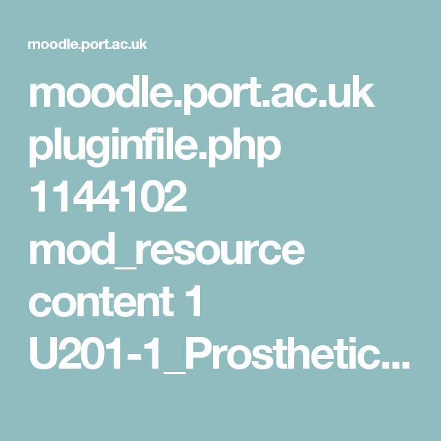 moodle.port.ac.uk pluginfile.php 1144102 mod_resource content 1 U201-1_Prosthetic%20Architecture_Brief_2016-17.pdf