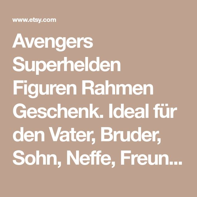 Avengers Superhelden Figuren Rahmen Geschenk. Ideal für den Vater, Bruder, Sohn, Neffe, Freund, Ehemann. Vatertag Geschenk zum Geburtstag oder zu Weihnachten.