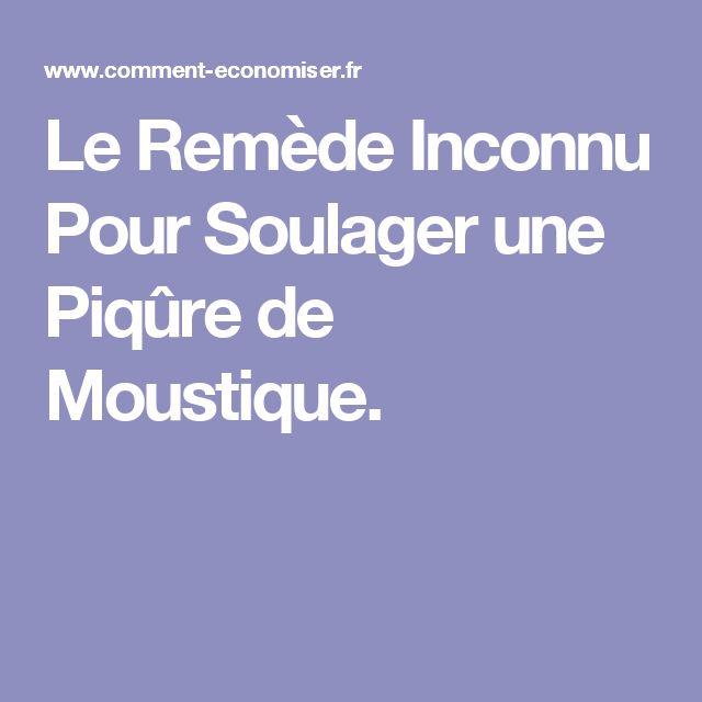 Le Remède Inconnu Pour Soulager une Piqûre de Moustique.