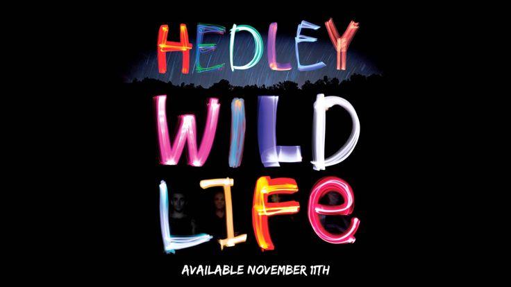 WILD LIFE - HEDLEY FULL ALBUM