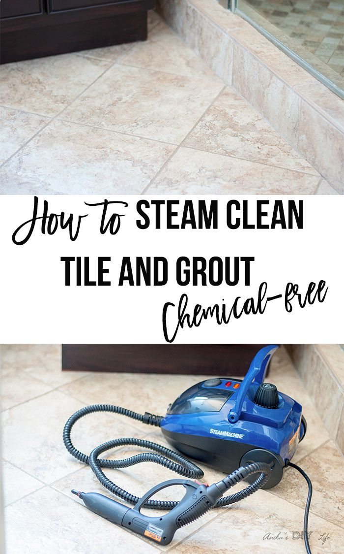 How To Steam Clean Tile And Grout Chemical Free Anikas DIY Life - Does steam clean grout
