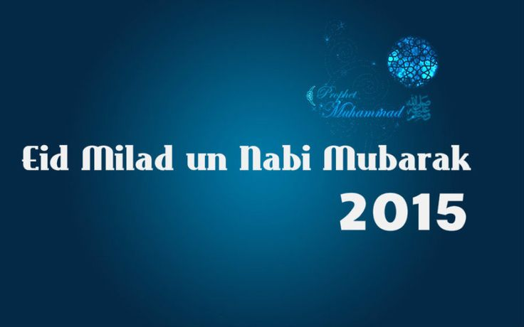 Greetings to all on the occasion of Eid Milad Un Nabi!