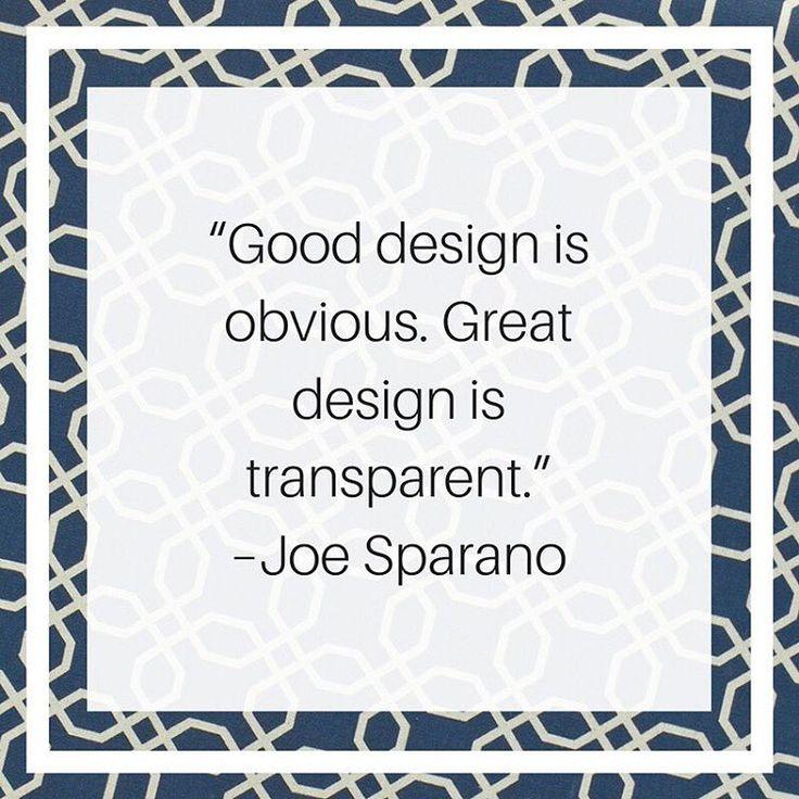 Inspiring words of design wisdom from Joe Sparano...