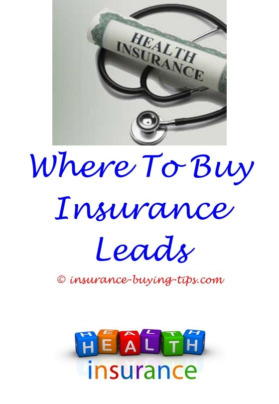 how to buy health insurance for 2018 - grace period for insurance after buying a car.best day to buy auto insurance how much insurance can i buy can you buy insurance on someone else's life 4576535464