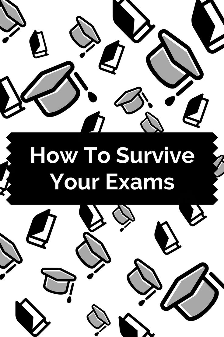 This is how you survive your exams.