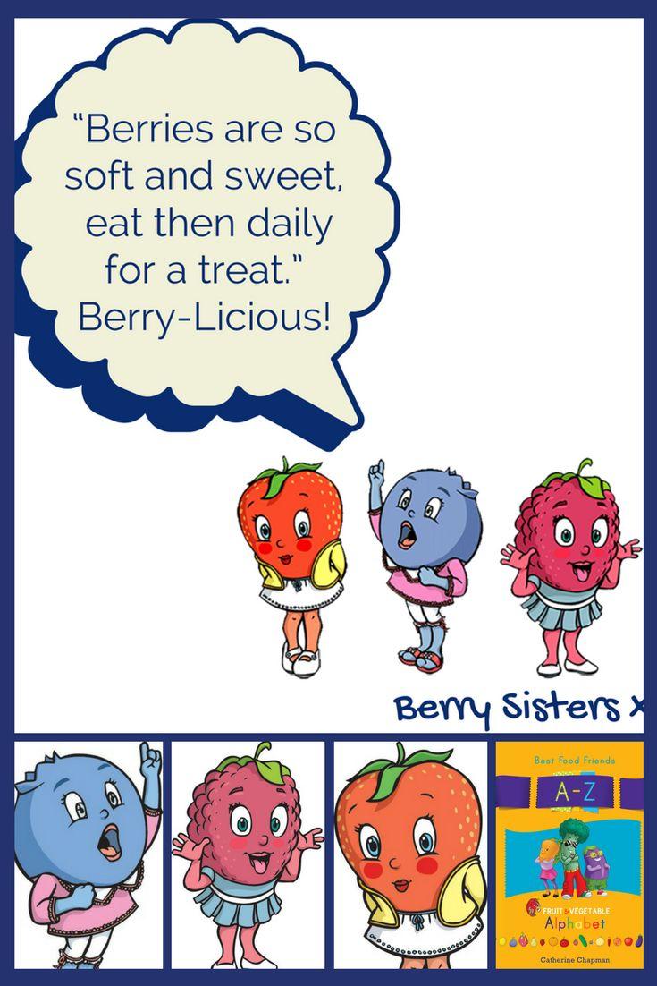 Berry Sisters www.bestfoodfriends.com #bestfoodfriends #healthyeating #kids #parenting #food #funfood #eatyourfruitandvegetables