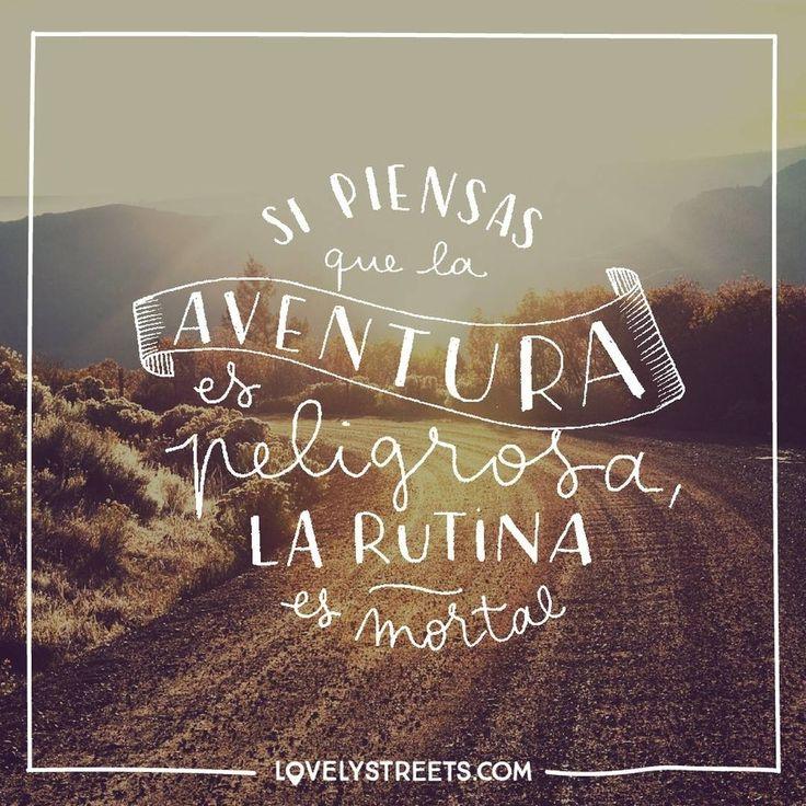 """""""La aventura es la mejor de las medicinas. #travel #quote"""