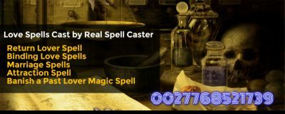 0027768521739 EX Back Spell,Soul Mate Spell,Breakup and Come Back To Me…