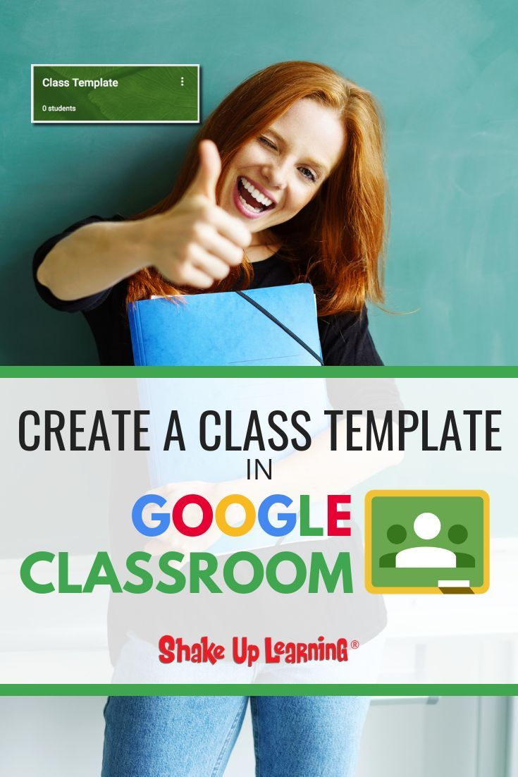 How to Create a Class Template in Google Classroom
