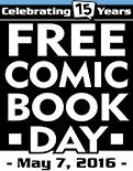 Ten Days Until Free Comic Book Day 2016! MAY 7, 2016