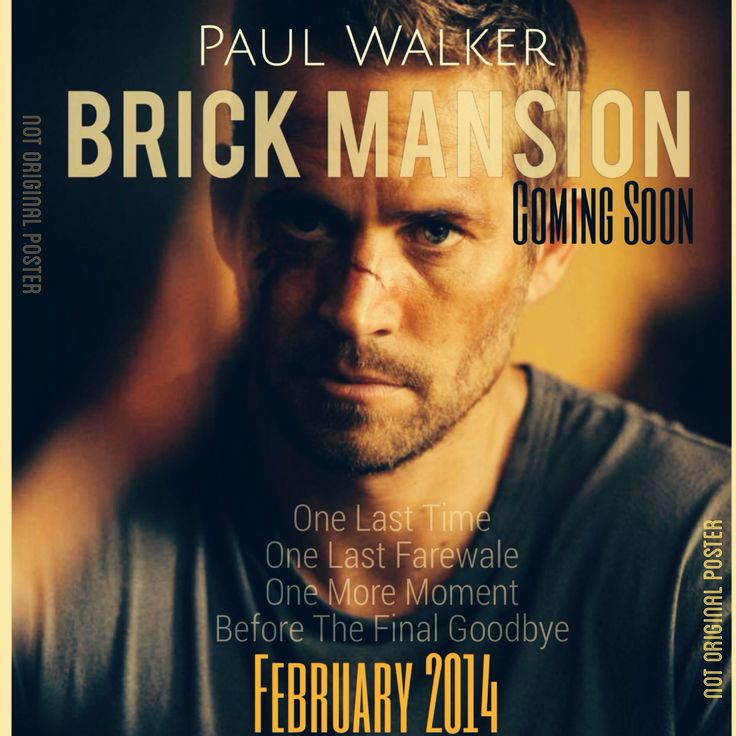 Paul Walker in Brick Mansion I want to go see this movie because he was in it before he died....