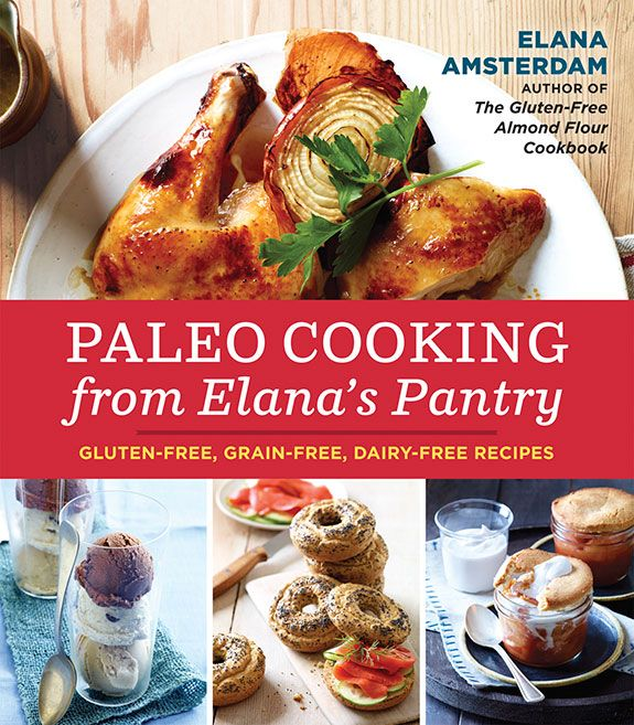 elana's pantry elana amsterdam paleo cookbook