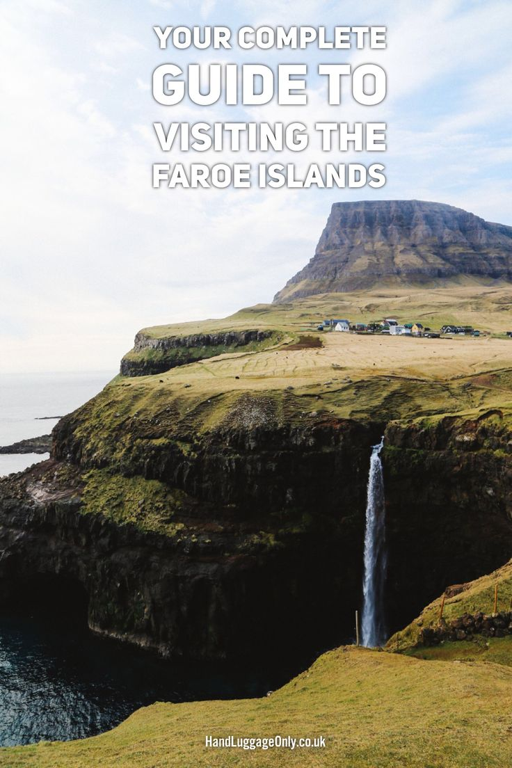 Complete Guide To Visiting The Faroe Islands