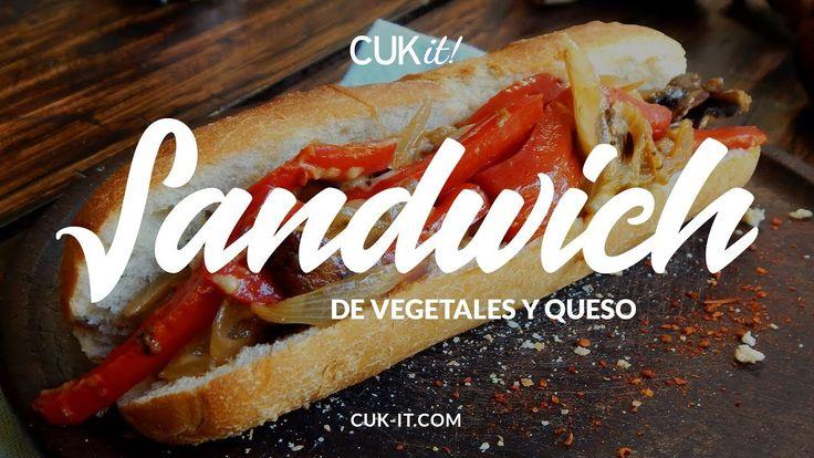 Sandwich de Vegetales y Queso - CUKit!