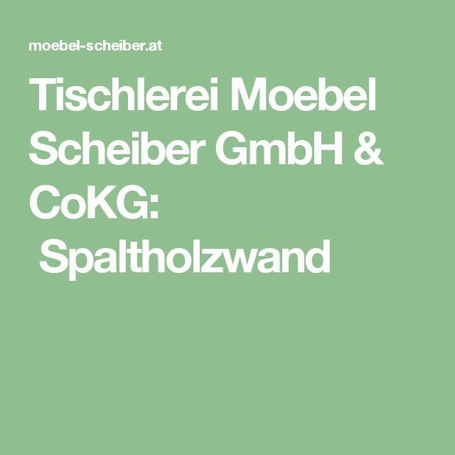 Tischlerei Moebel Scheiber GmbH & CoKG: Spaltholzwand