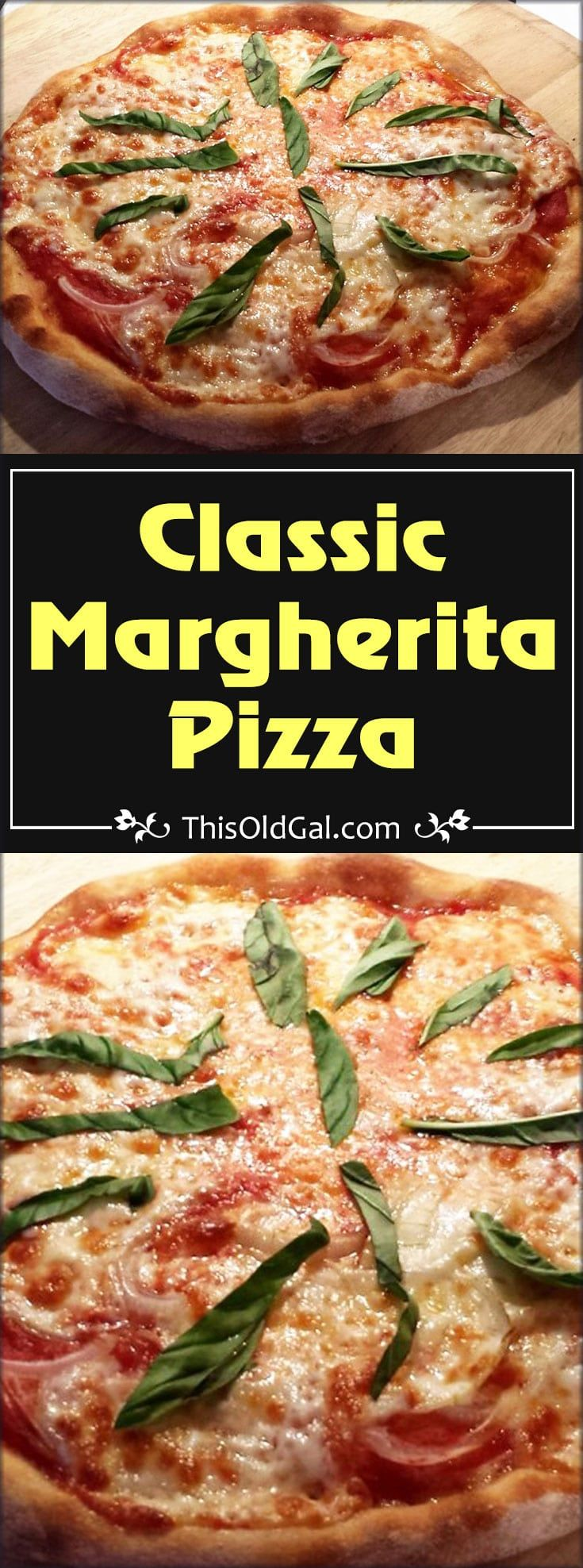 Classic Margherita Pizza is an Italian inspired pizza with fresh tomato sauce and fresh basil leaves, baked quickly in a very hot oven. via @thisoldgalcooks