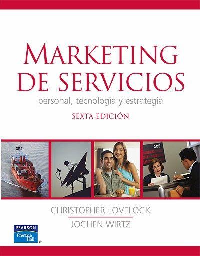 ACTUALIZACIÓN !! - Marketing de Servicios - Chistopher Lovelock - Jochen Wirtz - PDF - Español  http://helpbookhn.blogspot.com/2013/11/descargar-libro-completo-de-marketing.html