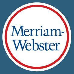 Learn a new word every day! Follow Merriam-Webster for the most trusted Word of the Day, trending info, word games, and more.