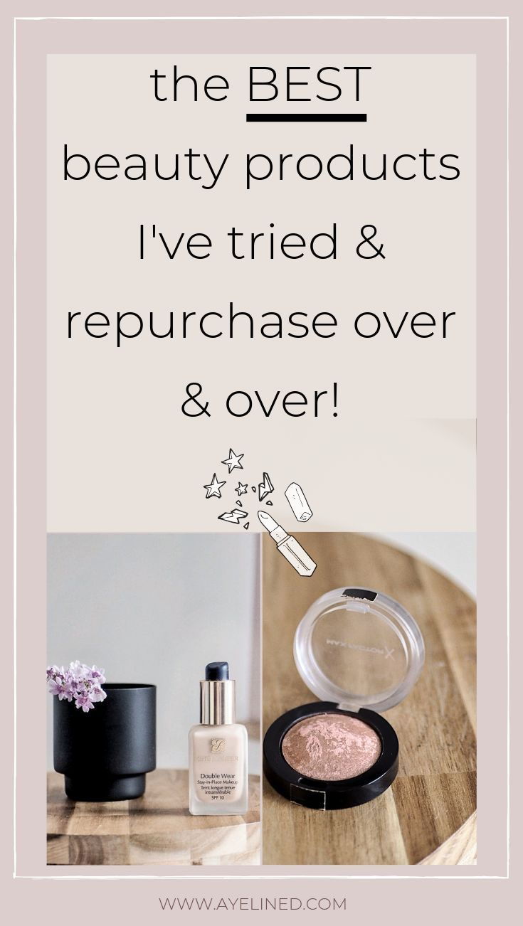 My Most Repurchased Beauty Products- Updated 2019