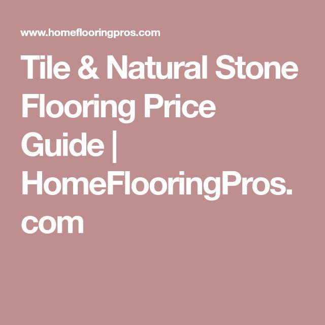 Tile & Natural Stone Flooring Price Guide | HomeFlooringPros.com