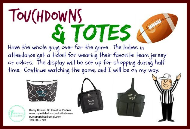 Looking for a way to fit in your Initials Inc. party? Why not have the whole gang over for the game and shop Initials Inc.during half time. Ladies will get a ticket for a prize drawing for wearing their favorite team colors or jersey. Kathy Bowen, Creative Leader located in Maryland pursepartybiz@gmail.com 410.200.7704