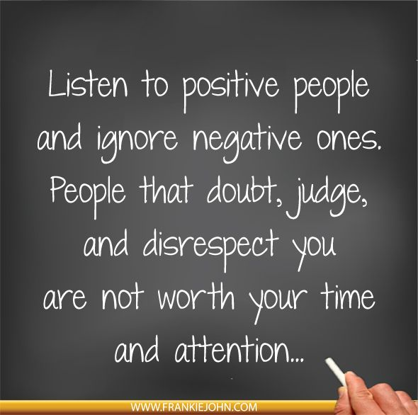 Interesting Times Quote: Best 25+ Ignore Negativity Ideas On Pinterest