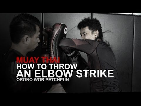 Muay Thai: How To Throw A Basic Elbow | Evolve University - YouTube