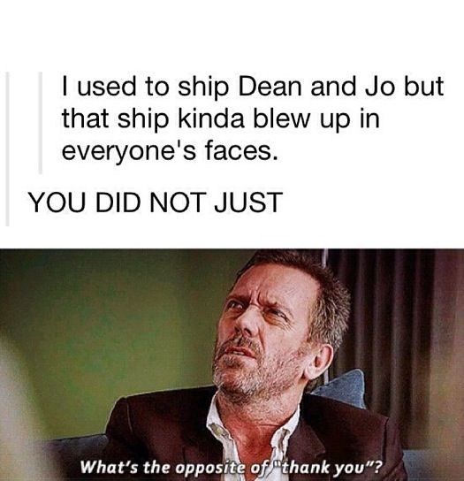 I still ship in a sense...IF the boys were to die, I would hope that Jo and Jessica would be waiting for them, among everyone else that died: Bobby, Ellen, Mary, John, Ash, Pamela, Kevin, etc.