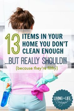 Yikes! I didn't even think of cleaning some of these things!! 13 Dirty Spots in Your House You Aren't Cleaning Regularly – But Really Should