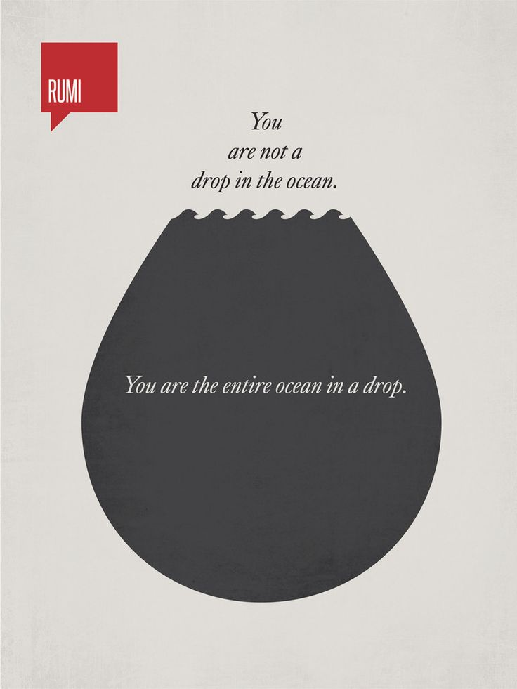 'You are not a drop in the ocean. You are the entire ocean in a drop.' - Rumi. Illustration by Ryan McArthur. www.etsy.com/... #Illustration #Quotation #Rumi