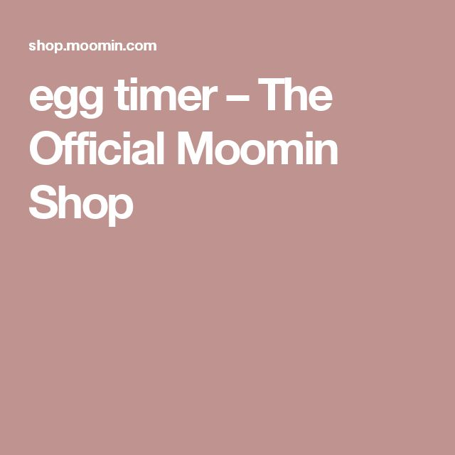 egg timer – The Official Moomin Shop