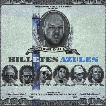 Josh D Ace Ft. Lyan Jon Z Ele A Osquel Mingo MP y Beltito Esta En El Beat - Billetes Azules - https://www.labluestar.com/josh-d-ace-ft-lyan-jon-z-ele-osquel-mingo-mp-y-beltito-esta-en-el-beat-billetes-azules/ - #Ace, #Azules, #Beat, #Beltito, #Billetes, #El, #Ele, #En, #Esta, #Ft, #Jon, #Josh, #Lyan, #Mingo, #Mp, #Osquel #Labluestar #Urbano #Musicanueva #Promo #New #Nuevo #Estreno #Losmasnuevo #Musica #Musicaurbana #Radio #Exclusivo #Noticias #Top #Latin #Latinos #Musicalati