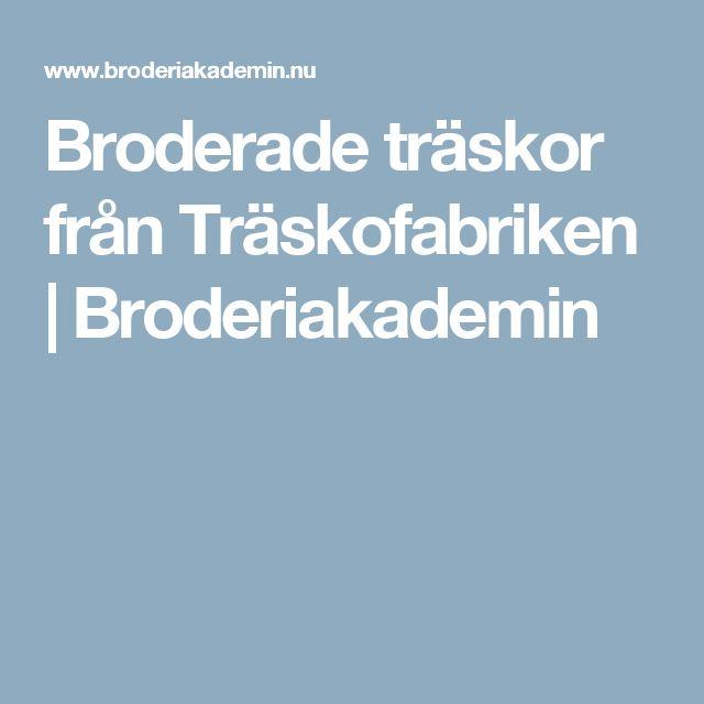 Broderade träskor från Träskofabriken     Broderiakademin