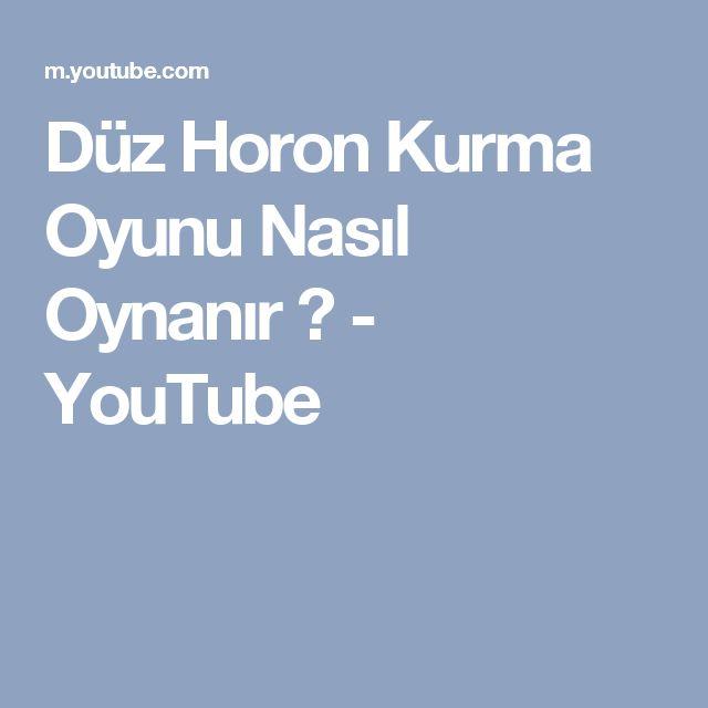 Düz Horon Kurma Oyunu Nasıl Oynanır ? - YouTube