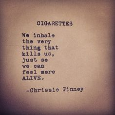 Smoking Quotes Poems About Cigarettes  Google Search  Typography  Pinterest